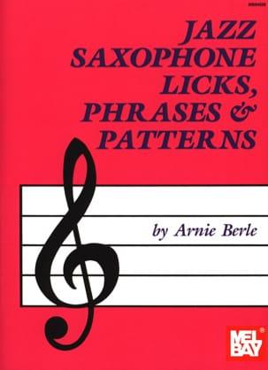 Jazz Saxophone Licks, Phrases & Patterns Annie Berle laflutedepan