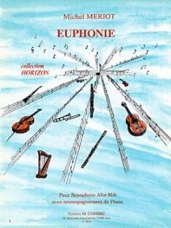Euphonie Michel Mériot Partition Saxophone - laflutedepan