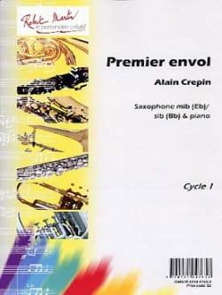 Premier envol Alain Crepin Partition Saxophone - laflutedepan