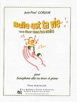 Jean-Paul Gorisse - Beautiful is your life - a flower in your hands - Partition - di-arezzo.com