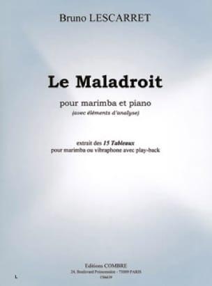 Le Maladroit. Marimba - Bruno Lescarret - Partition - laflutedepan.com