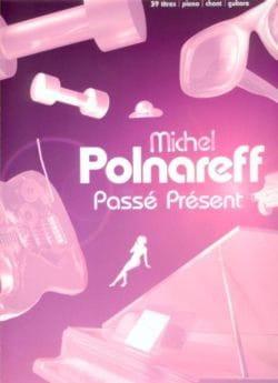 Michel Polnareff - Pasado presente - Partition - di-arezzo.es
