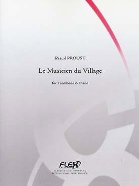 Le musicien du village Pascal Proust Partition Trombone - laflutedepan