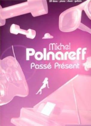 Passé Présent - Michel Polnareff - Partition - laflutedepan.com