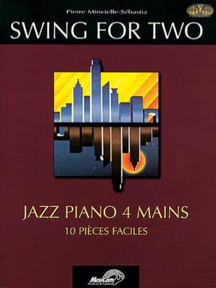 Swing for two Pierre Minvielle-Sebastia Partition Piano - laflutedepan
