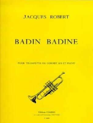 Badin Badine - Jacques Robert - Partition - laflutedepan.com