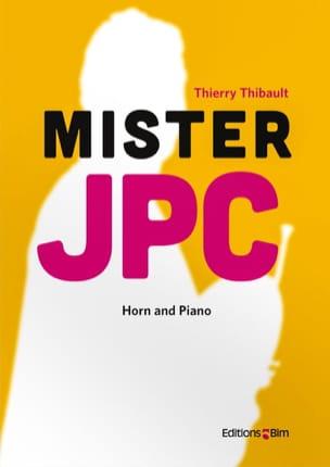 Mister JPC Thierry Thibault Partition Cor - laflutedepan
