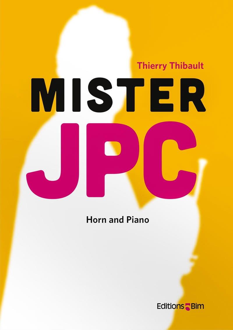 Mister JPC - Thierry Thibault - Partition - Cor - laflutedepan.com