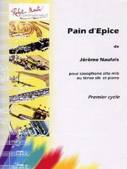 Pain D'épice Jérôme Naulais Partition Saxophone - laflutedepan