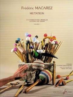 Mutation Volume 3 - 10 Etudes Frédéric Macarez Partition laflutedepan
