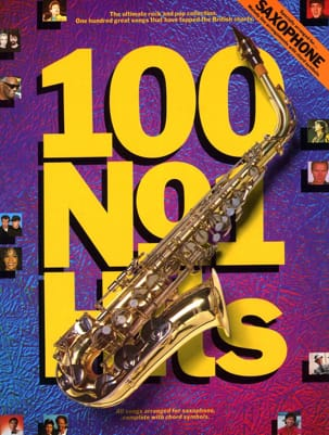 100 N° 1 Hits Partition Saxophone - laflutedepan