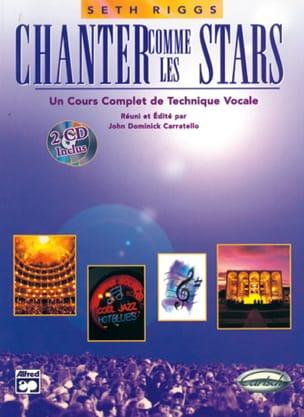Chanter Comme les Stars Seth Riggs Partition Pédagogie - laflutedepan