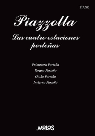 Astor Piazzolla - The 4 seasons of Buenos Aires - Partition - di-arezzo.co.uk