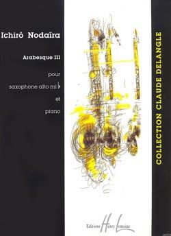 Arabesque III Ichirô Nodaira Partition Saxophone - laflutedepan