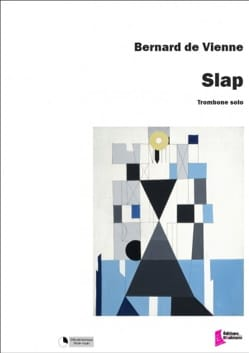 Slap Vienne Bernard de Partition Trombone - laflutedepan