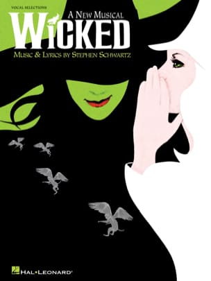 Wicked - A new musical Stephen Schwartz Partition laflutedepan