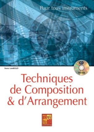 Technique de composition et d'arrangement Denis Lamboley laflutedepan