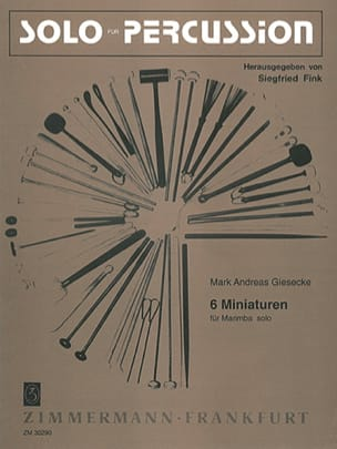 6 Miniaturen Mark Andreas Giesecke Partition Marimba - laflutedepan