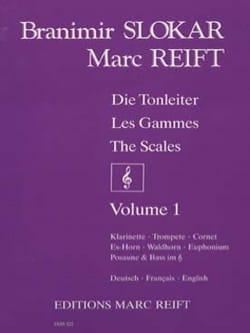 Les gammes Volume 1 Slokar Branimir / Reift Marc laflutedepan