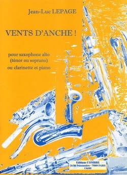 Vents d'anche! Jean-Luc Lepage Partition Saxophone - laflutedepan