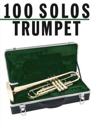 100 Solos For Trumpet Partition Trompette - laflutedepan