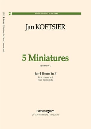 5 Miniatures Opus 64 1971 Jan Koetsier Partition Cor - laflutedepan
