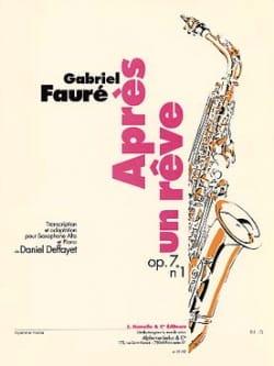 Après un rêve Opus 7 N° 1 FAURÉ Partition Saxophone - laflutedepan
