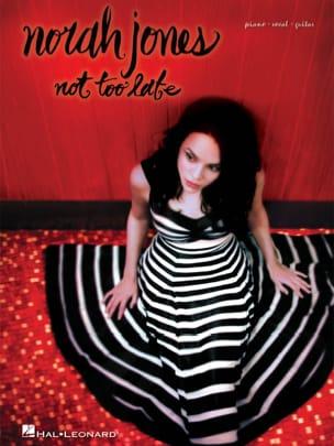 Not Too Late Norah Jones Partition Jazz - laflutedepan