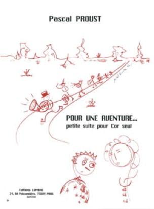 Pour une aventure.... - Pascal Proust - Partition - laflutedepan.com