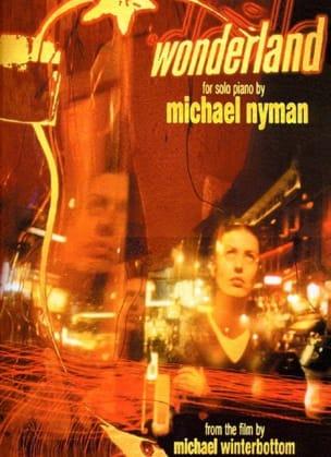 Wonderland - Musique du Film - Michael Nyman - laflutedepan.com