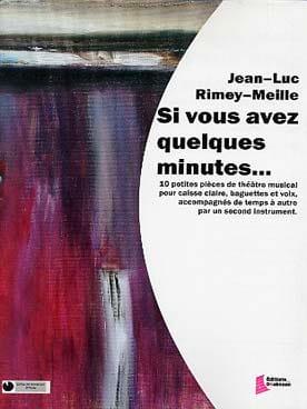 Si Vous Avez Quelques Minutes... Jean-Luc Rimey-Meille laflutedepan