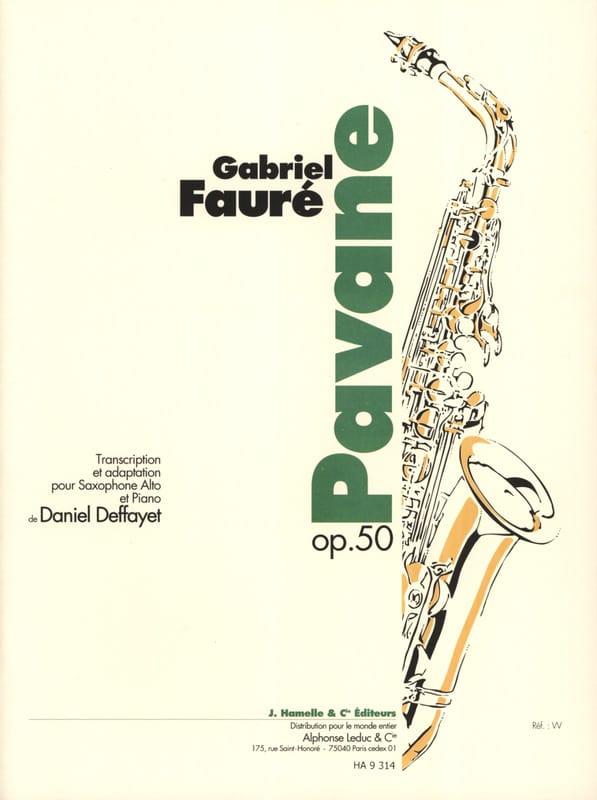 Pavane Opus 50 - FAURÉ - Partition - Saxophone - laflutedepan.com