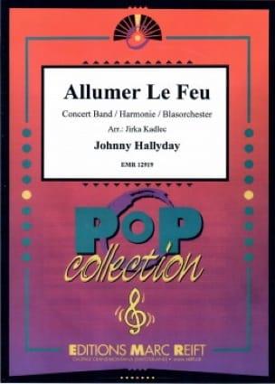 Allumer le feu - Johnny Hallyday - Partition - laflutedepan.com