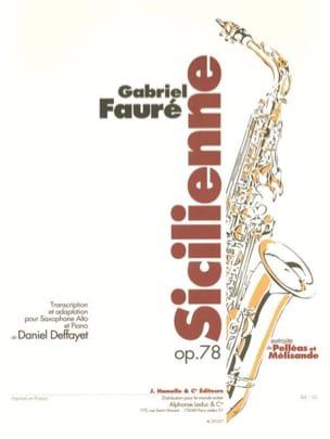 Sicilienne Opus 78 FAURÉ Partition Saxophone - laflutedepan