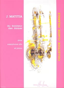 Au Bonheur Des Dames Jean Matitia Partition Saxophone - laflutedepan
