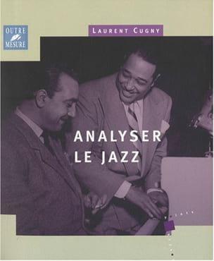 Analyser le Jazz Laurent Cugny Livre Harmonie - laflutedepan