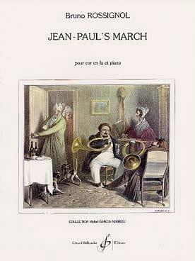 Jean-Paul's March Bruno Rossignol Partition Cor - laflutedepan