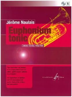 Euphonium Tonic Volume 1 Jérôme Naulais Partition Tuba - laflutedepan