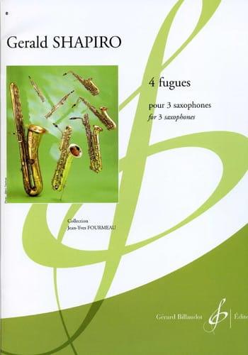 4 Fugues - Gerald Shapiro - Partition - Saxophone - laflutedepan.com