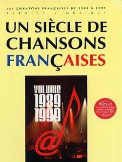 Un siècle de chansons Françaises 1989-1999 Partition laflutedepan