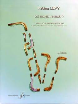 Ou Niche L' Hibou? Fabien Levy Partition Saxophone - laflutedepan