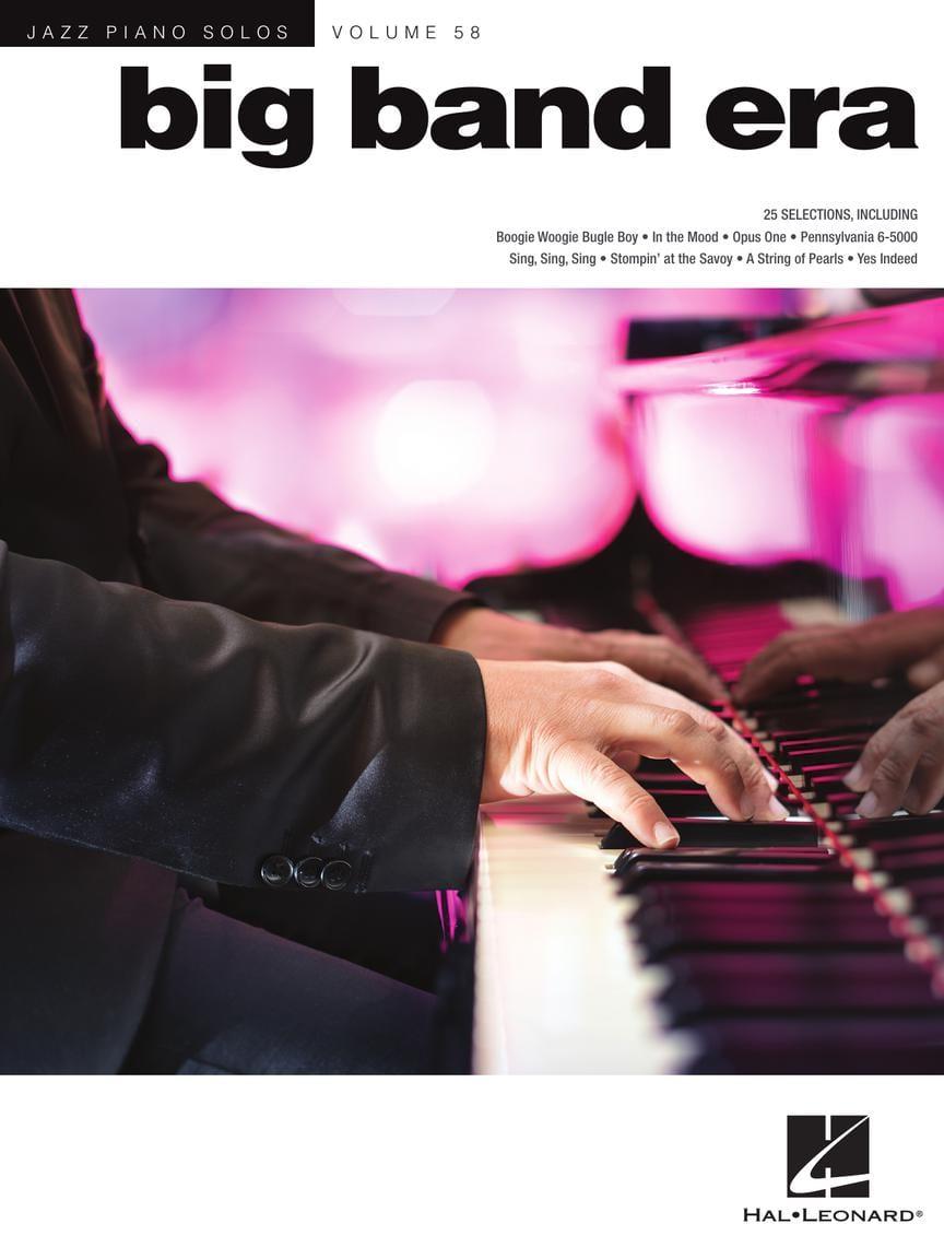 Jazz Piano Solos Series Volume 58 - BIG BAND ERA - laflutedepan.com