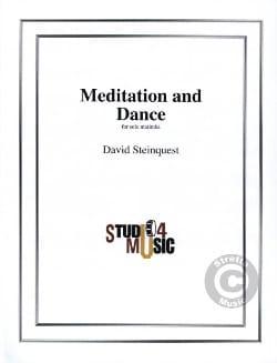 Méditation And Dance David Steinquest Partition Marimba - laflutedepan