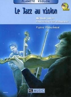 Le jazz au violon volume 2 - Pierre Blanchard - laflutedepan.com