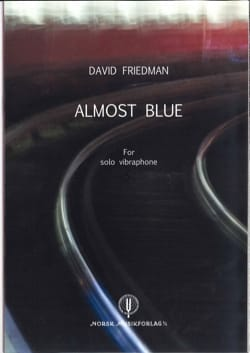 Almost Blues David Friedman Partition Vibraphone - laflutedepan