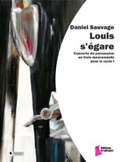Louis s'égare Daniel Sauvage Partition laflutedepan