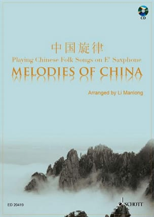 Melodies Of China Traditionnel Partition Saxophone - laflutedepan