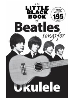 The Little Black Book Of Beatles Songs For Ukulele laflutedepan