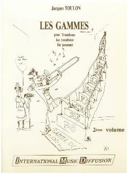 Les Gammes Pour Trombone 2ème Volume Jacques Toulon laflutedepan