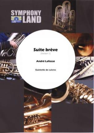 Suite Brève André Lafosse Partition Ensemble de cuivres - laflutedepan